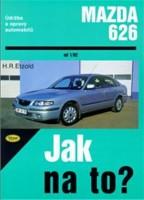 Kniha údržba a opravy automobilů MAZDA 626 od r.v.92-