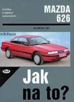 Kniha MAZDA 626 /80 - 140 PS a diesel/ 4/83 - 11/91